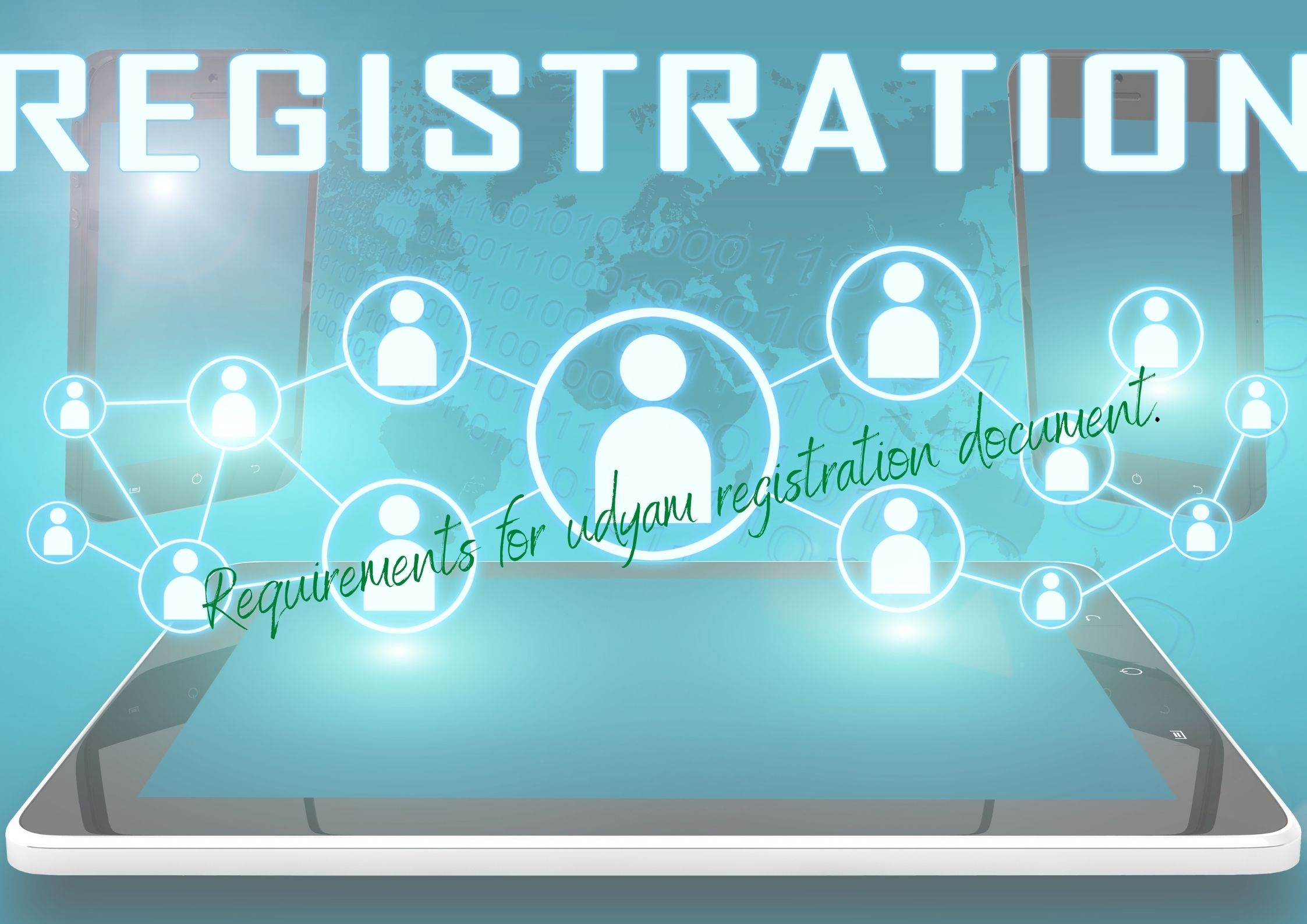 Requirements for udyam registration document.